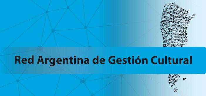 Lanzamiento de la Red Argentina de Gestión Cultural (RedArGC)